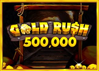 Gold Rush 500,000